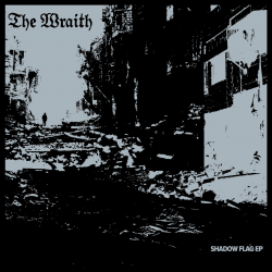 THE WRAITH - Shadow Flag 7""