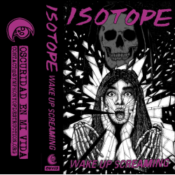 ISOTOPE - Wape Up Screaming CS