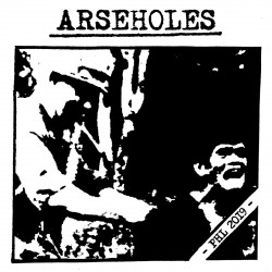 ARSEHOLES - PHL 2019 Flexi 7""