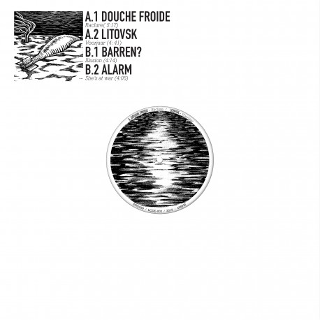 "DOUCHE FROIDE / LITOVSK / BARREN? / ALARM - s/t Maxi 12"""