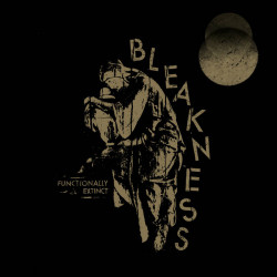 BLEAKNESS - Functionally Extinct  LP
