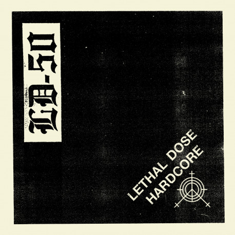 "LD-50 - Lethal Dose Hardcore 7"" (pre-order)"