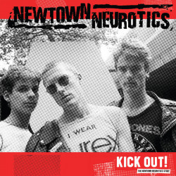 NEWTOWN NEUROTICS - Kick Out! LP
