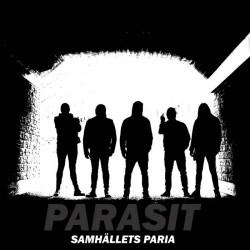 PARASIT – Samhällets Paria LP