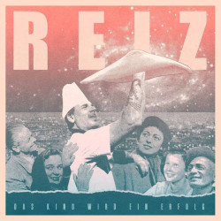 REIZ – Das Kind Wird Ein Erfolg LP