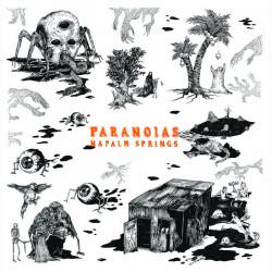 """PARANOIAS - Napalm Springs 7"""""""