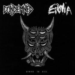 CONDEMNED / ERNIA - Strike To Kill - Split LP