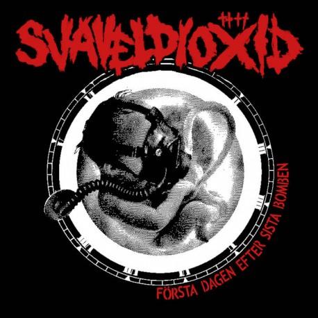 SVAVELDIOXID - Första Dagen Efter Sista Bomben LP