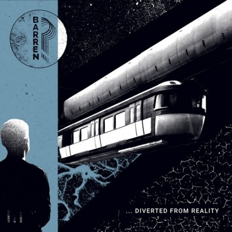 BARREN? – Distracted To Death... Diverted From Reality LP