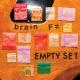 "BRAIN F≠ - Empty Set 12"""