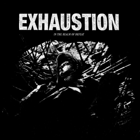 EXHAUSTION - In the realm of defeat Lp