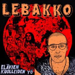 LEBAKKO - Elävien kuolleiden yö Lp