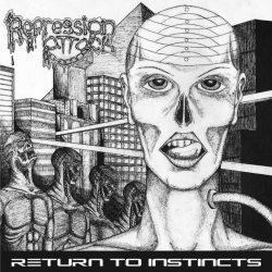 REPRESSION ATTACK - Return to Instinct 7""